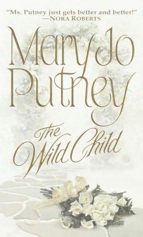 The Wild Child (Bride Trilogy, 1) - Mary Jo Putney