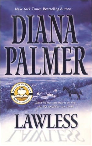 Lawless (Long, Tall Texans, book 26) by Diana Palmer