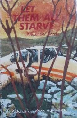 book cover of Let Them All Starve