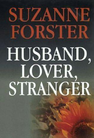 book cover of Husband, Lover, Stranger