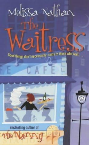 The Waitress Melissa Nathan