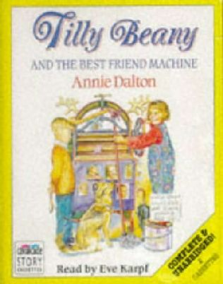 book cover of Tilly Beany and the Best Friend Machine