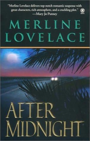 after midnight military thriller by merline lovelace. Black Bedroom Furniture Sets. Home Design Ideas