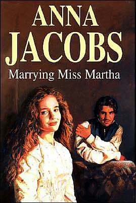 marrying miss martha - anna jacobs