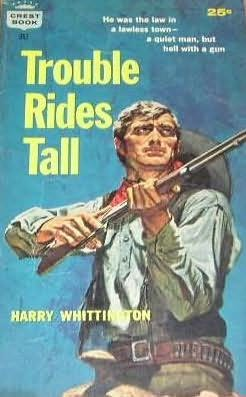 book cover of Trouble Rides Tall