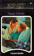 book cover of Never a Bride