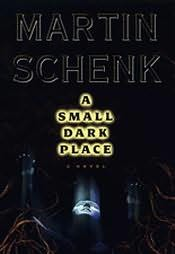 book cover of A Small Dark Place