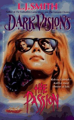 Dark Visions, Volume III: The Passion N12374