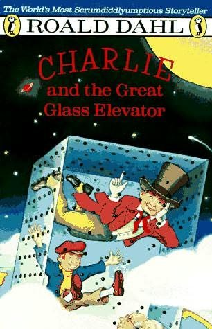 roald dahl charlie and the great glass elevator book report Read common sense media's charlie and the great glass elevator review, age   of roald dahl's first tale of charlie bucket's adventures with willy wonka.