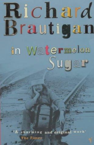 book cover of In Watermelon Sugar