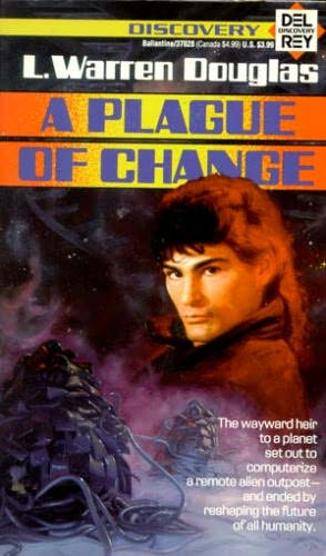 book cover of A Plague of Change