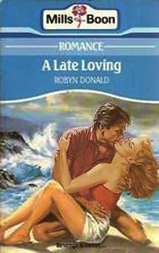 book cover of A Late Loving