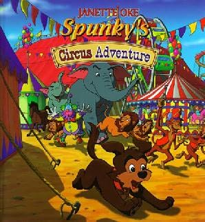 book cover of Spunky\'s Circus Adventure