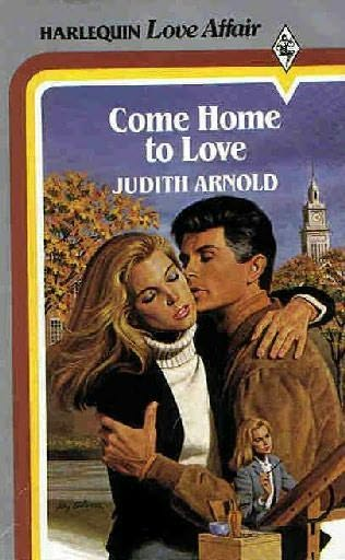 book cover of Come Home to Love