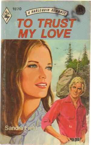book cover of To Trust My Love