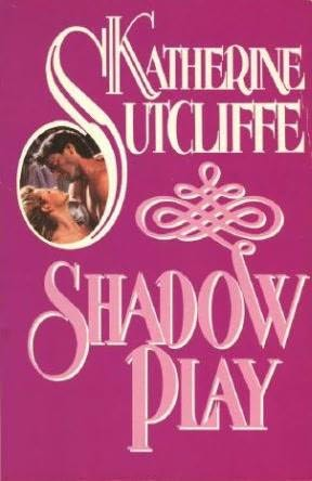 book cover of  Shadow Play  by Katherine Sutcliffe