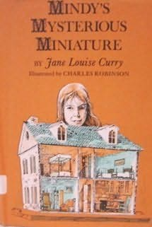 book cover of Mindy\'s Mysterious Miniature
