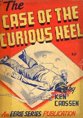 book cover of The Case of the Curious Heel