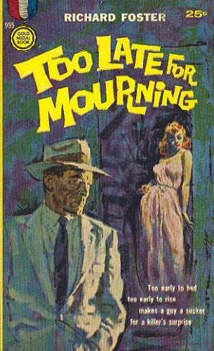 book cover of Too Late for Mourning