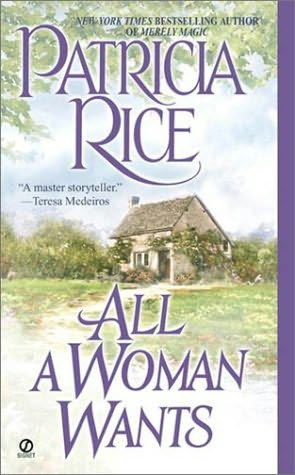book cover of  All a Woman Wants  by Patricia Rice