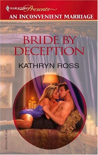 Bride By Deception Inconvenient Marriage By Kathryn Ross border=