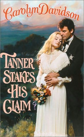 book cover of Tanner Stakes His Claim