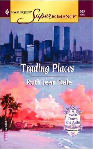 book cover of   Trading Places    (Walk Down the Aisle)  by  Ruth Jean Dale