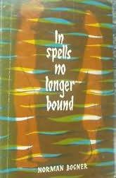 book cover of In Spells No Longer Bound