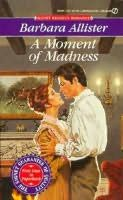 book cover of A Moment of Madness