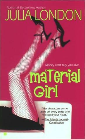 Material Girl - Julia London