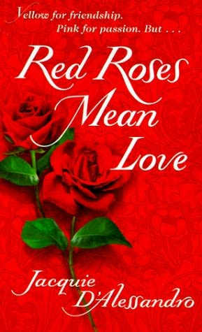 book cover of Red Roses Mean Love