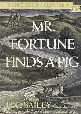 book cover of Mr. Fortune Finds a Pig