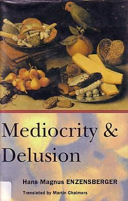 book cover of Mediocrity and Delusion