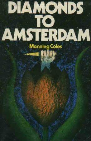 book cover of Diamonds to Amsterdam