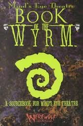 book cover of Book of the Wyrm (Mind\'s Eye Theatre)