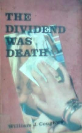 book cover of The Dividend Was Death