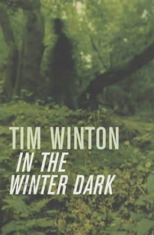 In the Winter Dark - Tim Winton
