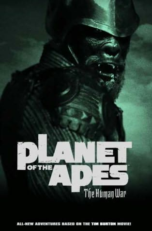 book cover of Planet of the Apes: Human War and Movie Adaption