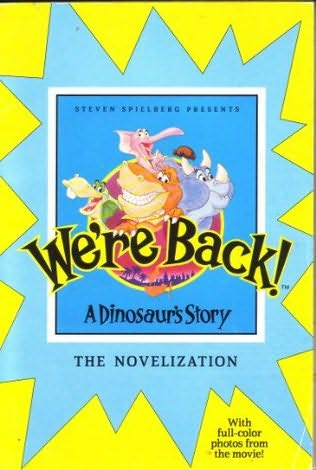 book cover of We\'re Back!: A Dinosaur\'s Story