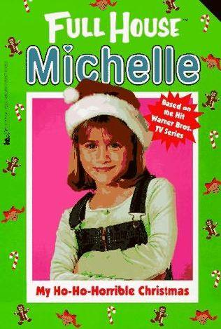 book cover of My Ho-Ho-Horrible Christmas