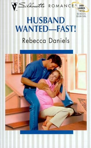 book cover of Husband Wanted - Fast!