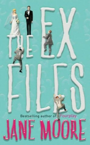 book cover of   The Ex-files   by  Jane Moore