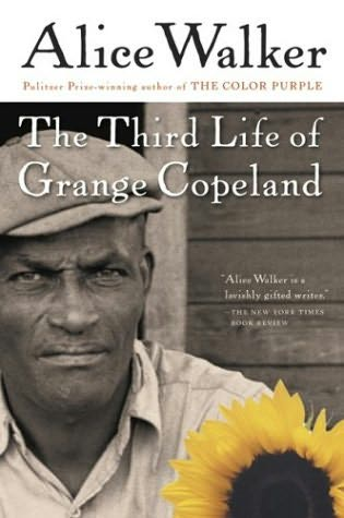victims of oppression in the third life of grange copeland a novel by alice walker The following year (1969) alice walker finally finished her first novel, the third life of grange copeland, which was published in 1970 in 1969 she also gave birth to a daughter, rebecca walker , who has now also written a memoir (see book cover left.