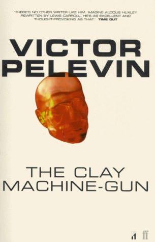 book cover of The Clay Machine Gun