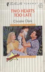 book cover of Two Hearts Too Late
