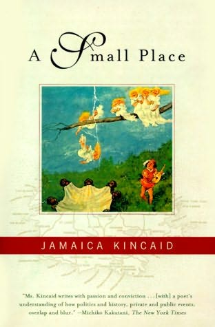 reaction to a small place by jamaica kincaid Enter a small place by jamaica kincaid published in 1988, a small place takes the genres of autobiography, fiction, and travel guide, tosses them into the brutal blender of history, and presents a no-holds-barred portrait of antigua, the small island nation she was born and raised in.