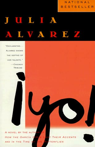 yo by julia alvarez Books: julia alvarez's novels shed light on the immigrant experience the author calls her latest, 'yo,' 'a profoundly democratic mission.
