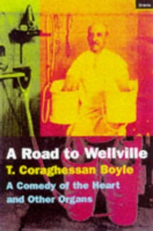 book cover of The Road to Wellville