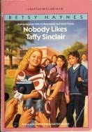 book cover of Nobody Likes Taffy Sinclair