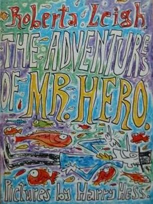 book cover of The Adventures of Mr. Hero